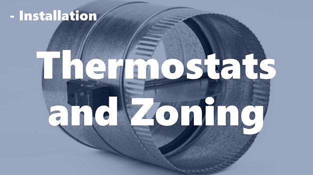 Thermostats and Zoning